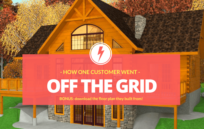 How this customer went OFF THE GRID