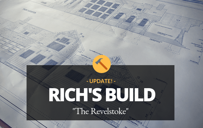 Rich's New Home Update. Plus, Mythbusters, Timber vs. Log Edition